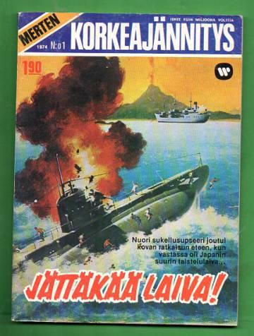 Merten Korkeajännitys 1/74 - Jättäkää laiva!
