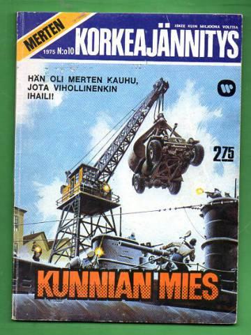 Merten Korkeajännitys 10/75 - Kunnian mies