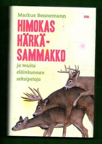 Himokas härkäsammakko ja muita eläinkunnan seksipetoja