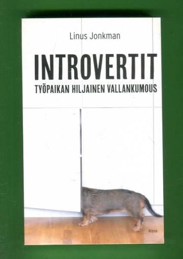 Introvertit - Työpaikan hiljainen vallankumous