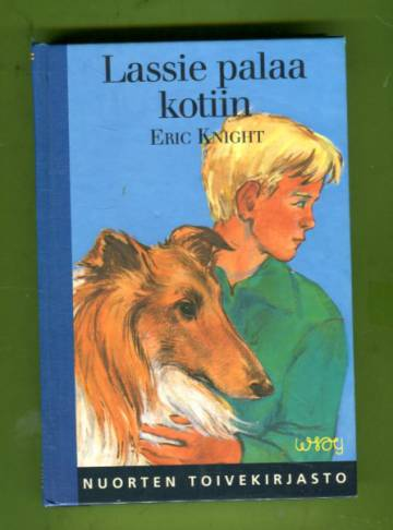Lassie palaa kotiin (Nuorten toivekirjasto 114)