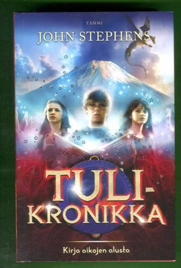 Kirja aikojen alusta 2 - Tulikronikka