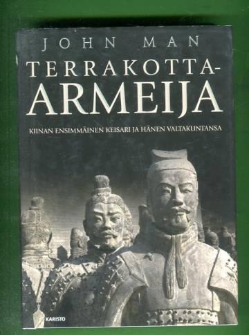 Terrakotta-armeija - Kiinan ensimmäinen keisari ja kansakunnan synty