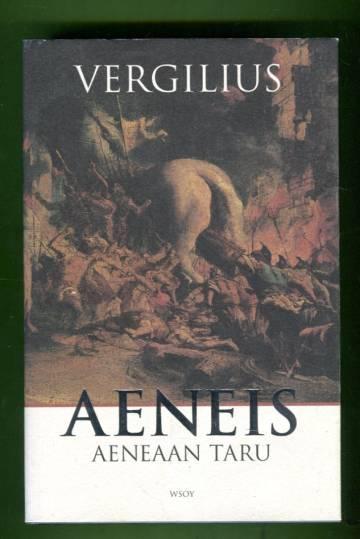 Aeneis - Aeneaan taru