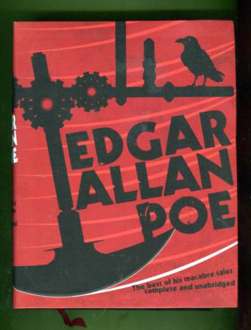 Edgar Allan Poe - The Best of His Macabre Tales: Complete and Unabridged