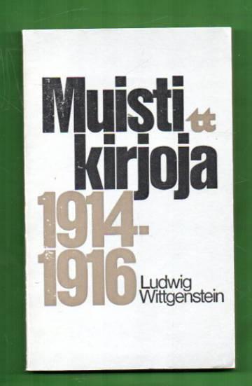Muistikirjoja 1914-1916