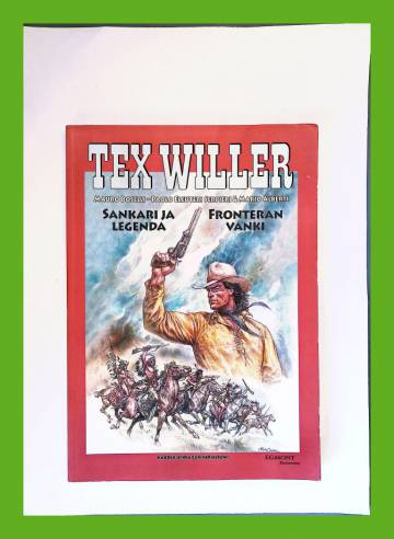 Tex Willer -suuralbumi 33 - Sankari ja legenda & Fronteran vanki