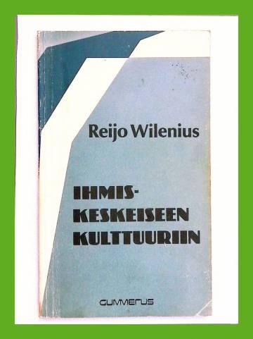 Ihmiskeskeiseen kulttuuriin - Rudolf Steiner ja antroposofinen hengentiede
