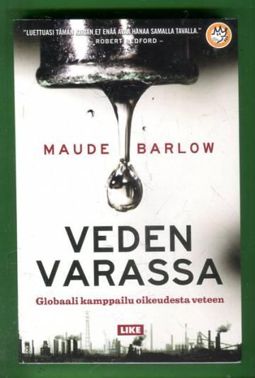 Veden varassa - Globaali kamppailu oikeudesta veteen