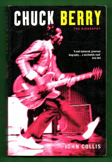 Chuck Berry - The Biography