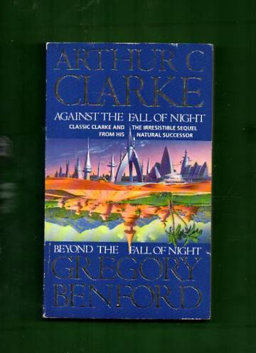 Against the Fall of Night & Beyond the Fall of Night