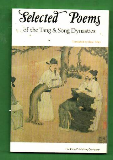Selected Poems of the Tang & Song Dynasties