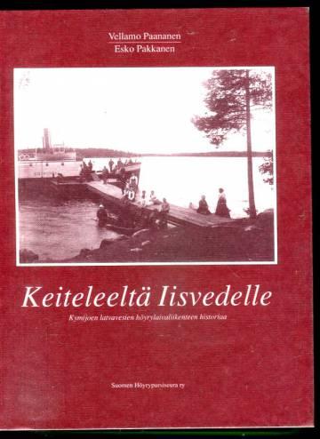 Keiteleeltä Iisvedelle - Kymijoen laivavesien höyrylaivaliikenteen historiaa