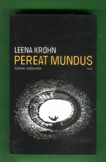 Pereat Mundus - Romaani, eräänlainen