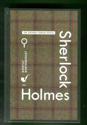 Sherlock Holmes - Kootut kertomukset