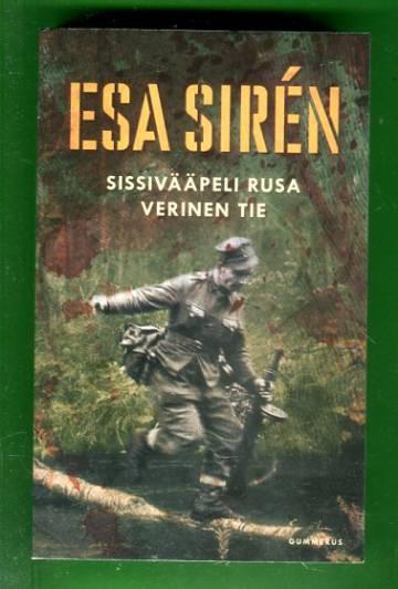 Sissivääpeli Rusa / Verinen tie