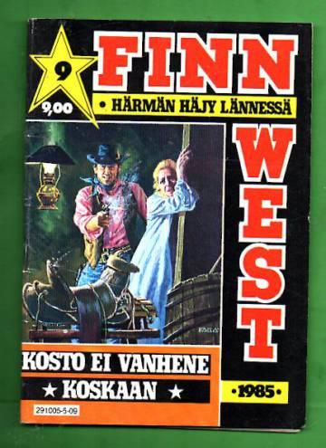 Finnwest 9/85 - Kosto ei vanhene koskaan
