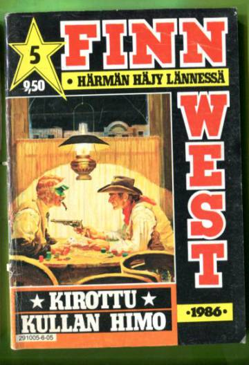 Finnwest 5/86 - Kirottu kullan himo