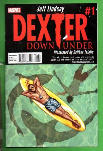 Dexter Down Under #1 / Apr 14