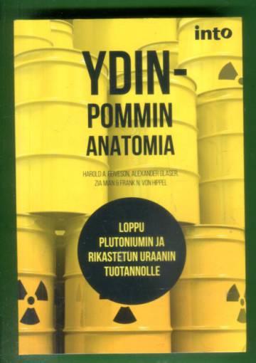 Ydinpommin anatomia - Loppu plutoniumin ja rikastetun uraanin tuotannolle