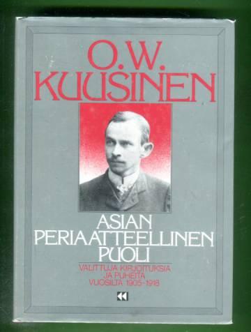 Asian periaatteellinen puoli - Valittuja kirjoituksia ja puheita vuosilta 1905-1918