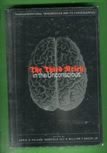 The Third Reich - In the Unconscious: Transgenerational transmission and it´s consequences