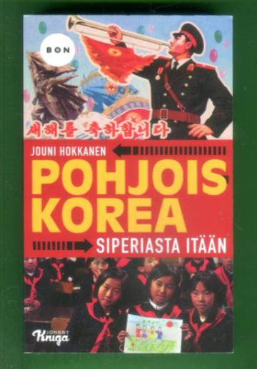 Pohjois-Korea - Siperiasta itään