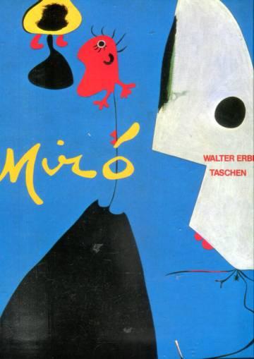 Joan Miró 1893-1983 Ihminen ja tuotanto