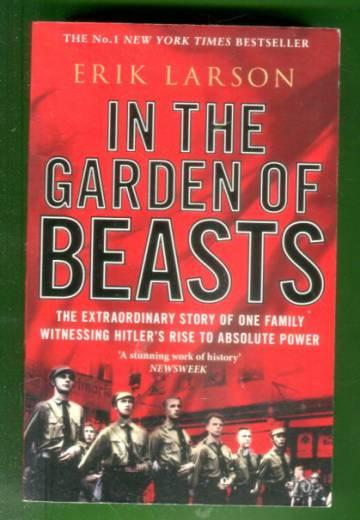 In the Garden of Beasts - Love and Terror in Hitler´s Berlin