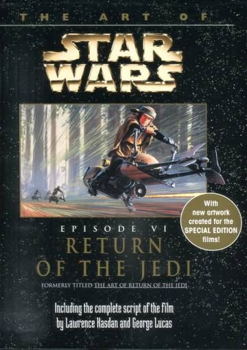 The Art of Star Wars - Return of the Jedi: Episode VI