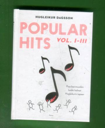 Popular Hits Vol 1-3 - Populaarimusiikin kaikki helmet Hugleikurin tapaan