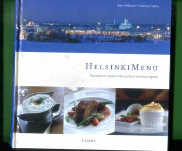 Helsinki Menu - Suomalaisen ruokavuoden parhaat mestarien tapaan