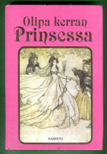 Olipa kerran prinsessa