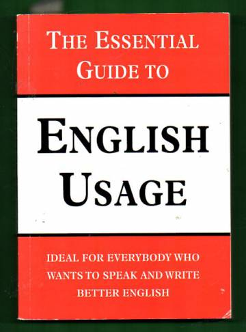 The Essential Guide to English Usage
