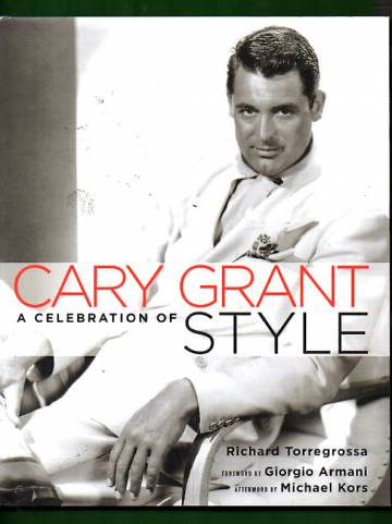 Cary Grant - A Celebration of Style