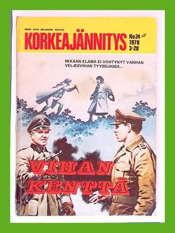 Korkeajännitys 24/78 - Vihan kenttä