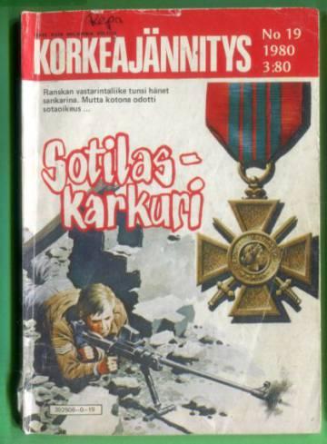Korkeajännitys 19/80 - Sotilaskarkuri