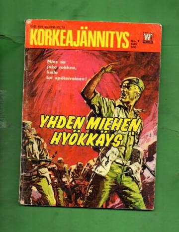 Korkeajännitys 9/72 - Yhden miehen hyökkäys