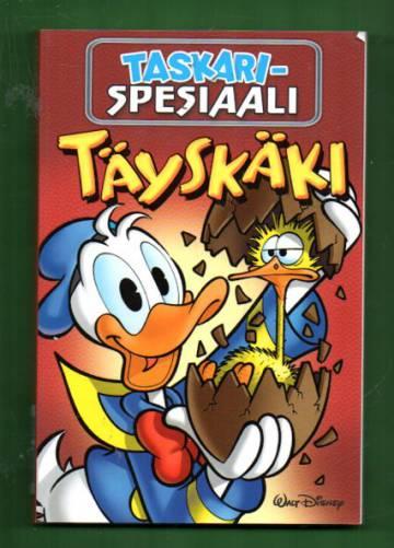 Taskari-spesiaali - Täyskäki