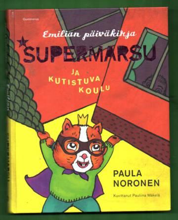 Emilian päiväkirja - Supermarsu ja kutistuva koulu