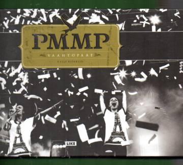 PMMP - Vaahtopäät