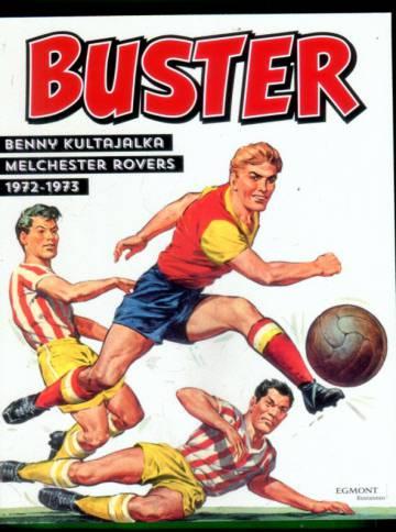 Buster - Benny Kultajalka & Melchester Rovers 1972-1973