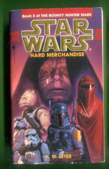 Star Wars - The Bounty Hunter Wars 3: Hard Merchandise