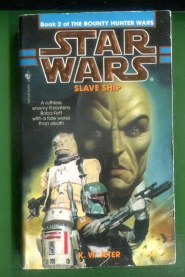 Star Wars - The Bounty Hunter Wars 2: Slave Ship