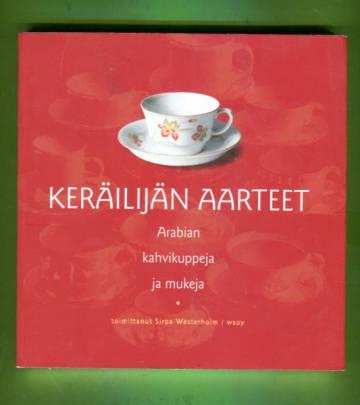 Keräilijän aarteet - Arabian kahvikuppeja ja mukeja