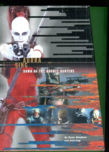 Star Wars - Aurra Sing: Dawn of the Bounty Hunters