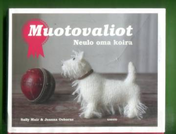 Muotovaliot - Neulo oma koira