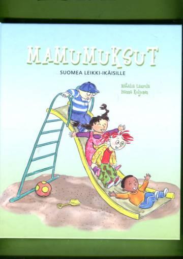 Mamumuksut - Suomea leikki-ikäisille