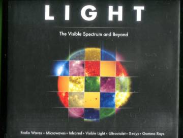 Light - The Visible Spectrum and Beyond
