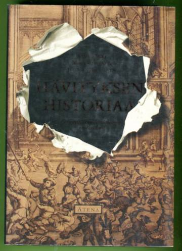 Hävityksen historiaa - Eurooppalaisen vandalismin vuosisadat